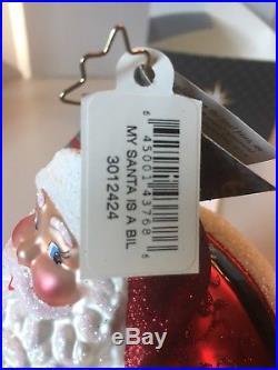 Christopher Radko Christmas Ornament My Santa Is A BIL