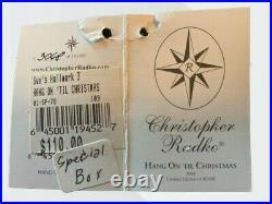 Christopher Radko Collection Hang On'til Christmas Ornament 3068/10000 2001
