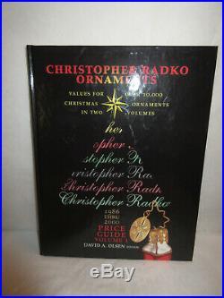 Christopher Radko Ornaments Price Guide Volume 1, 1986 2000