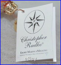 Radko EIGHT MAIDS A' MILKING Christmas Ornament 00-SP-58 Ltd Ed 2,478/10K